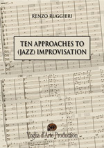 Ten Approaches to (Jazz) Improvisation